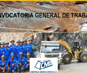 Nueva Convocatoria Laboral Compañia Minera Ares S.A.C