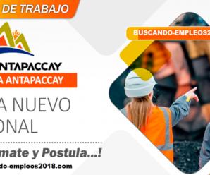 Compañía Minera AntapaccaySolicitando Personal Capacitado