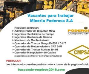 Urgente ! Vacantes para trabajar en Compañia Minera Poderosa S.A. 248 Plazas