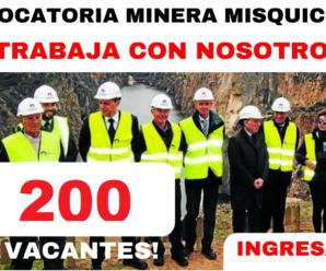 Convocatoria Masiva 200 Vacantes para trabajar en MINERA BARRICK MISQUICHILCA S.A.